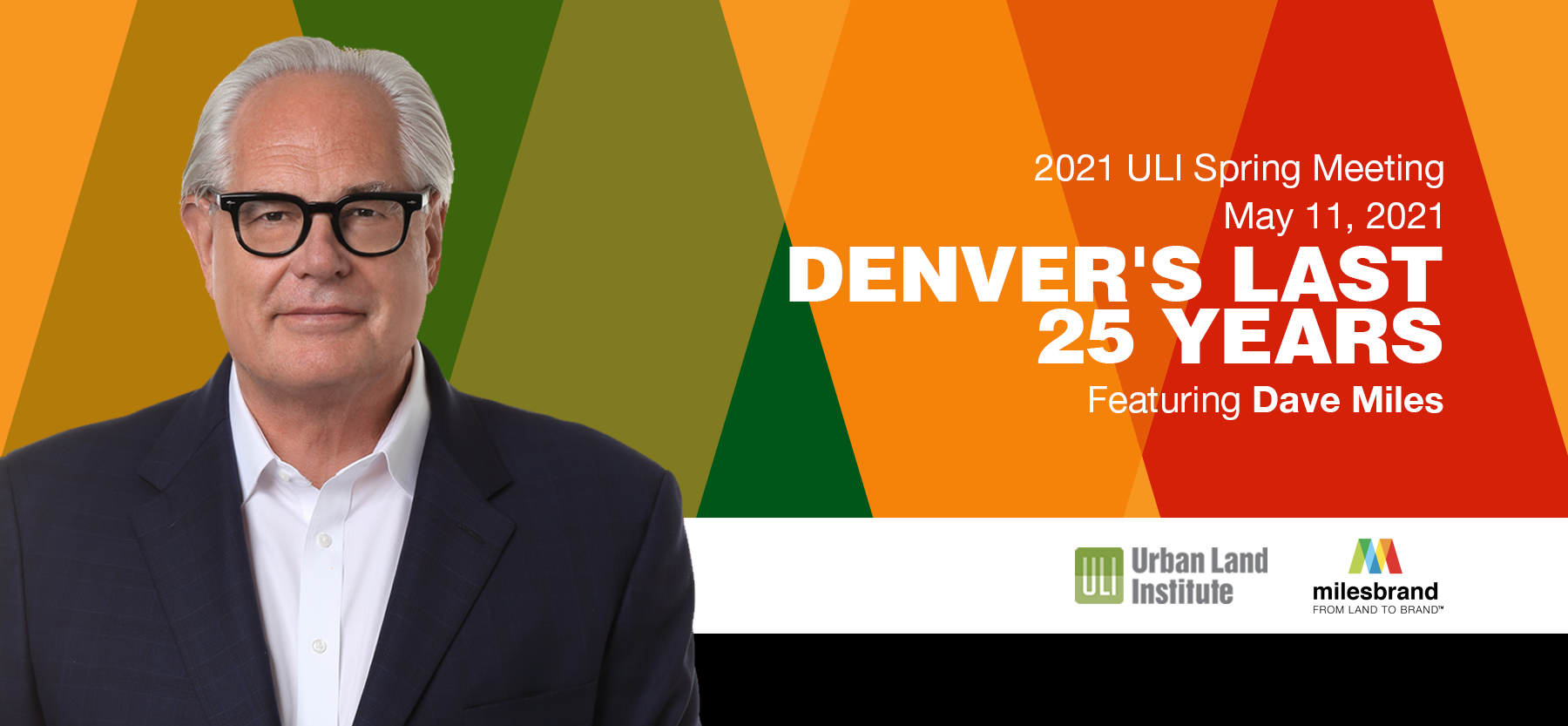 Join Milesbrand President Dave Miles at the 2021 ULI Spring Meeting